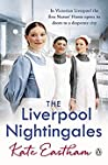 The Liverpool Nurses (Nursing, #2)