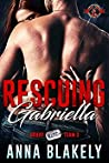 Rescuing Gabriella (Special Forces: Operation Alpha / Bravo RISC Team #3)