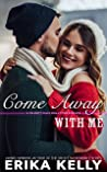 Come Away With Me (Calamity Falls Small Town Romance, #6.5)
