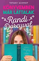 Randi Darcyval (Bookish Boyfriends, #1)