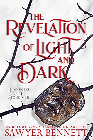 The Revelation of Light and Dark (Chronicles of the Stone Veil, #1)