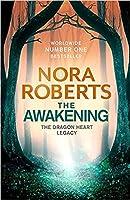 The Awakening (The Dragon Heart Legacy, #1)