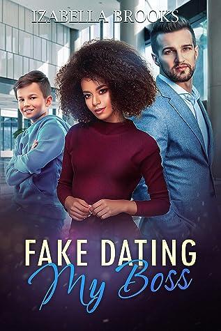 Fake Dating My Boss