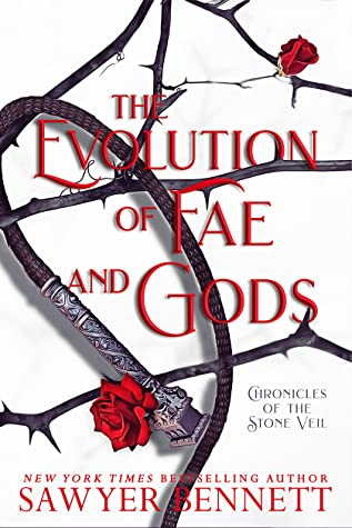 The Evolution of Fae and Gods (Chronicles of the Stone Veil, #3)