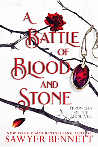 A Battle of Blood and Stone (Chronicles of the Stone Veil, #4)