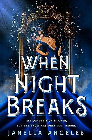 When Night Breaks (Kingdom of Cards, #2)