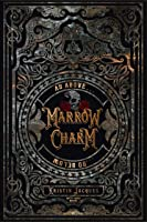 Marrow Charm (The Gate Cycle Book 1)