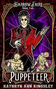 The Puppeteer (Harrow Faire, #2)