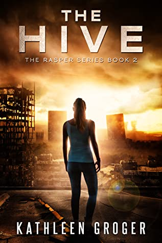 The Hive by Kathleen Groger