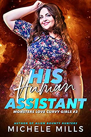 His Human Assistant (Monsters Love Curvy Girls #3)