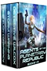 Agents of the Planetary Republic Books 1-3
