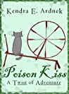 Poison Kiss: A Twist of Sleeping Beauty (A Twist of Adventure, #2)