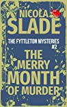 The Merry Month of Murder (The Fyttleton Mysteries #2)