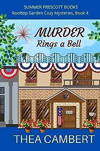 Murder Rings a Bell (Rooftop Garden Cozy Mysteries Book 4)