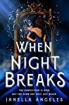 When Night Breaks by Janella Angeles