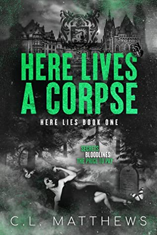 Here Lives a Corpse (Here Lies #1)