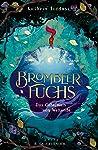 Brombeerfuchs - Das Geheimnis von Weltende pdf book review