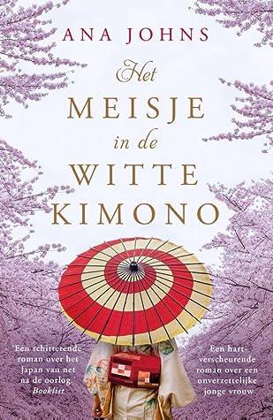 Recensie: Het Meisje In De Witte Kimono van Ana Johns