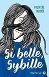 Si belle, Sybille