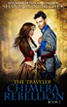 The Traveler: Chimera Rebellion (The Book of Eleanor 1)