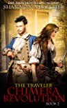 The Traveler: Chimera Revolution (The Book of Eleanor 2)