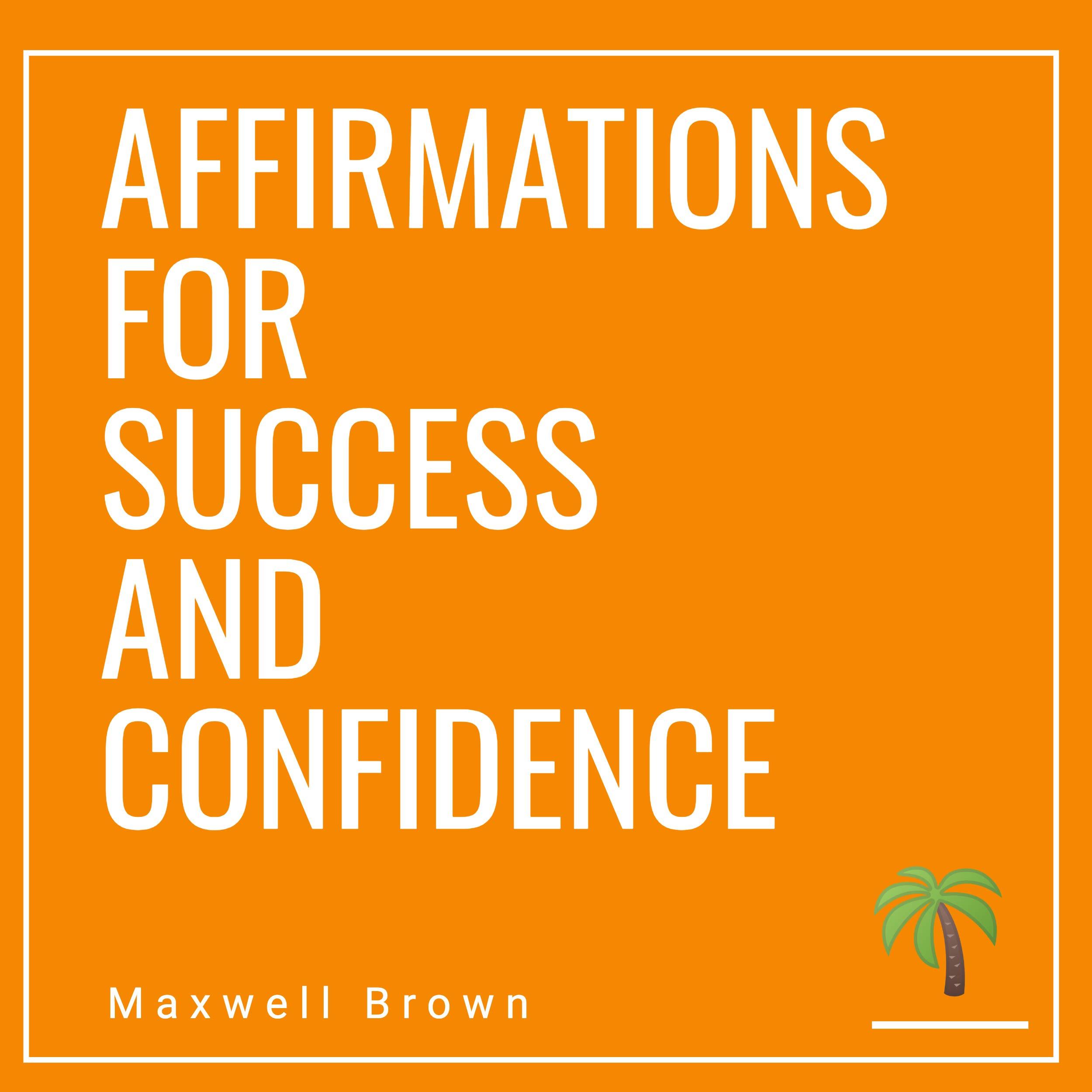Affirmations self for esteem positive daily 20 POSITIVE