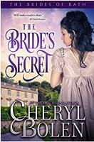 The Bride's Secret (The Brides of Bath Book 3)