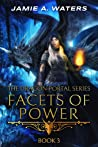 Facets of Power (The Dragon Portal, #3)