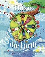 This Is The Earth