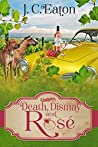Death, Dismay and Rosé (A Wine Trail Mystery #6)