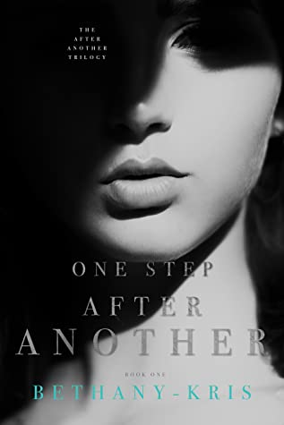 One Step After Another (The After Another Trilogy, #1)