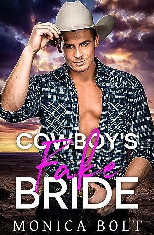 Cowboy's Fake Bride (Cowboy Billionaire Secrets Book 1)