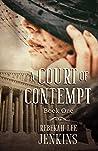 A Court of Contempt (Oakland, #1)