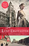 The Lost Daughter (The Love and War Series Book 1)