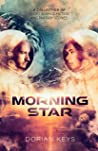 Morning Star: A collection of short science-fiction and fantasy stories