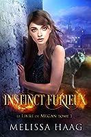 Instinct Furieux (Le Livre de Megan #1)