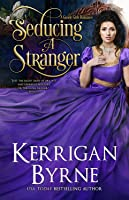 Seducing a Stranger (Victorian Rebels #7; Goode Girls #1)