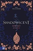 Kwiat mroku (Shadowscent, #1)