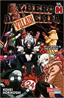My Hero Academia Vol. 24: All It Takes Is One Bad Day