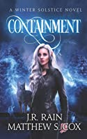 Containment (Winter Solstice)