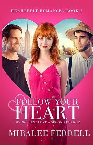 From the Heart (Heartfelt Romance, #2)