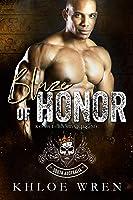 Blaze of Honor (Royal Bastards MC: South Australia #1)