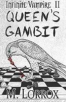 Queen's Gambit (Infinite Vampire) (Volume 2)