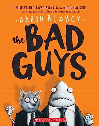 The Bad Guys (The Bad Guys, #1)