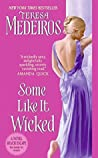 Some Like It Wicked (Kincaid Highland, #1)