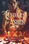 Cinders & Ashes Book Two (Cinders & Ashes #2)