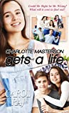 Charlotte Masterson Gets a Life