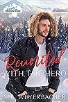 Reunited with the Hero (Heroes of Freedom Ridge #5)