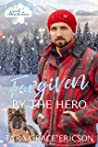 Forgiven by the Hero (Heroes of Freedom Ridge #6)