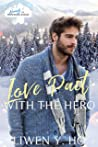 Love Pact with the Hero (Heroes of Freedom Ridge #2)